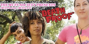 MUFF Society presents Death Proof (2007) ($7)