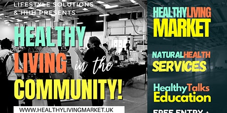 Healthy Living in The Community, Ilford. tickets