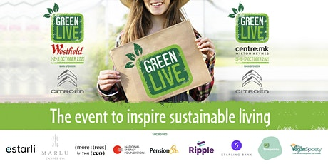 Green Live | Sustainable Living | centre:mk Milton Keynes tickets