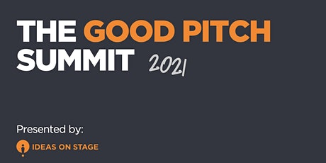 The Good Pitch Summit 2021 tickets