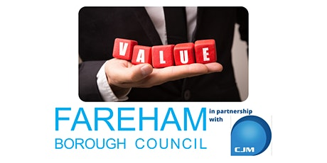 FREE Creating Value for your Customers Webinar | Fareham Business Support tickets