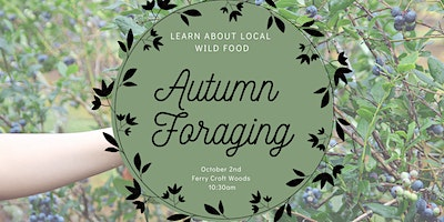Autumn Foraging with Emma Armstrong