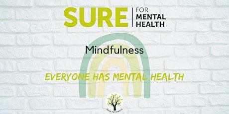 SURE for Mental Health - Mindfulness biglietti
