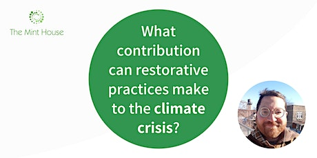 What contribution can restorative practices make to the climate crisis? tickets