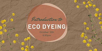 Introduction to Eco Dyeing