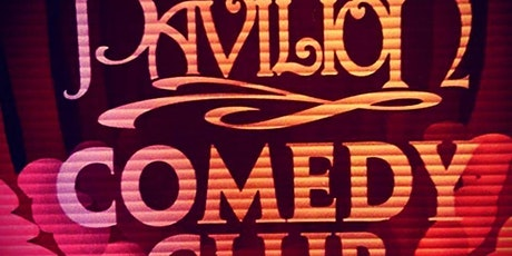 Monday Night Comedy at the Pavilion tickets