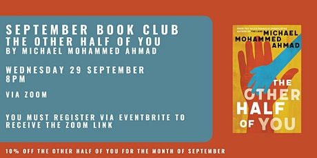 September Book Club - THE OTHER HALF OF YOU by Michael Mohammed Ahmad tickets
