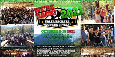 MOUNTAIN RETREAT SALSA BACHATA OCT 8-10 2021 tickets