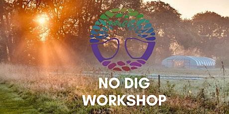 No Dig Gardening Workshop tickets