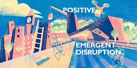 City Conversations - Positive Emergent Disruption tickets
