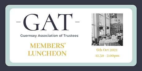 GAT Members' Luncheon Wednesday 6th October 2021 tickets