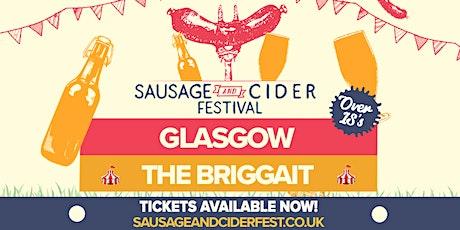 Sausage And Cider Fest - Glasgow tickets