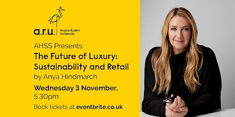 AHSS Presents - a conversation with: Anya Hindmarch tickets