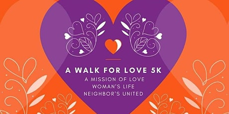 Walk for Love 5K to benefit 3 Local Organizations tickets