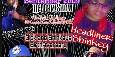 *LATE SHOW* Dick And Shinkeys's BirthAversary tickets