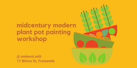 Midcentury Modern Pot Painting Workshop tickets