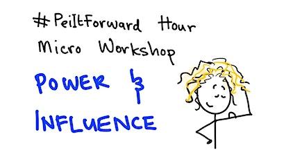 #PeiItForward MicroWorkshop 5 - Power & Influence tickets