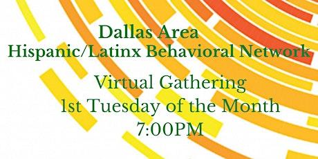 Dallas Area Hispanic/Latinx Behavioral Health Networking tickets