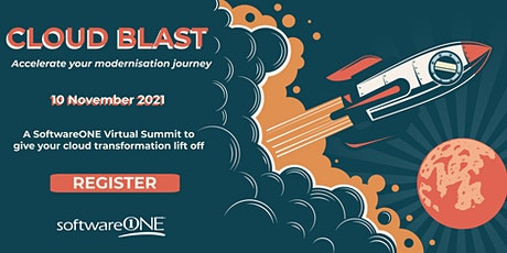 Cloud Blast:  Accelerate your modernisation journey tickets