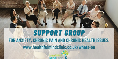 Anxiety, Pain & Illness Support Group tickets