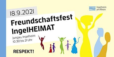 Freundschaftsfest IngelHEIMAT Tickets