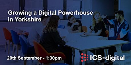 Growing A Digital Powerhouse in Yorkshire tickets