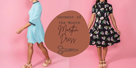 Make Your Own Martha Dress - Garment of the Month tickets