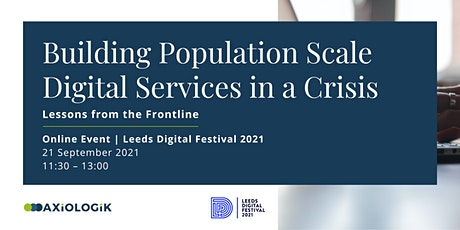 Building Population Scale Digital Services in a Crisis tickets