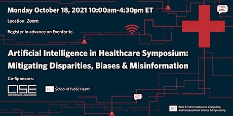 AI in Healthcare: Mitigating Disparities, Biases & Misinformation tickets