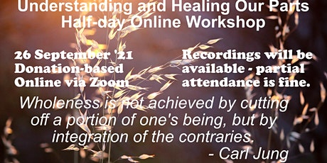 Understanding and Healing Our Parts - Half-day Workshop tickets