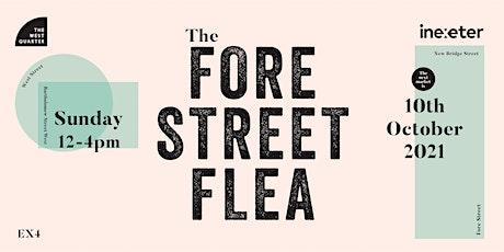 Fore Street Flea 10 October 2021 tickets