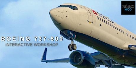 Boeing 737-800 Tutorial - Interactive Workshop tickets