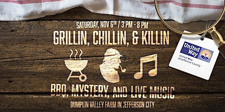 Grillin', Chillin' and Killin' – A Murder Mystery Fundraiser for United Way tickets