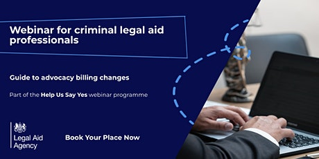 Guide to Criminal Legal Aid Advocacy Billing Changes tickets