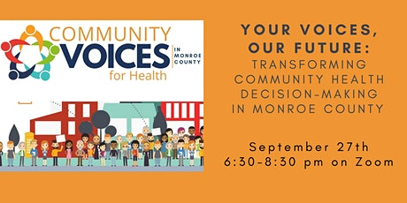 Your Voices, Our Future: Transforming Community Health Decision-Making tickets