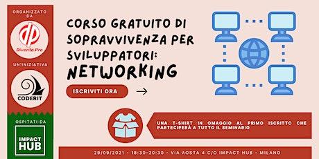 Corso Gratuito Di Sopravvivenza Per Sviluppatori: Networking biglietti
