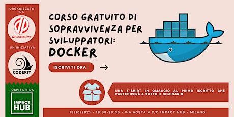 Corso Gratuito Di Sopravvivenza Per Sviluppatori: Docker biglietti