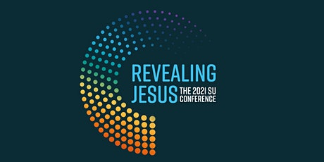 Revealing Jesus - Scripture Union Conference November 2021 - PF tickets