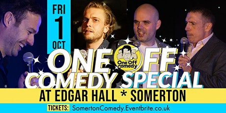 One Off Comedy Special @ Edgar Hall, Somerton! tickets