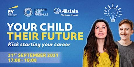 Your Child, Their Future: Kick Starting Your Career tickets