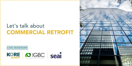 Lets Talk About Retrofit: Commercial Energy Upgrades tickets