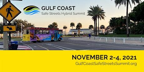 Gulf Coast Safe Streets Hybrid Summit 2021 tickets