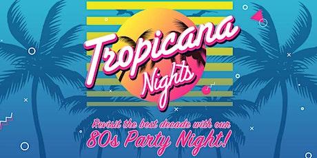 Tropicana Nights tickets
