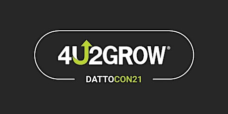 4U2GROW Conference DattoCon tickets