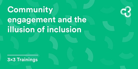Community engagement and the illusion of inclusion tickets