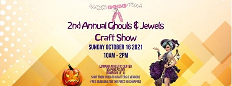 Beadedpinktopia's 2nd Annual Ghouls & Jewels Craft Show tickets