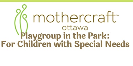 Mothercraft Ottawa EarlyON: CHEO Playgroup for Children with Special Needs tickets