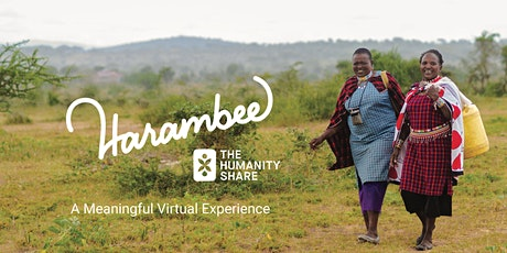The Humanity Share's Harambee 2021 | Virtual Event tickets