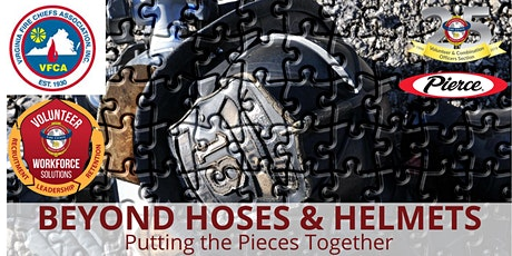 Beyond Hoses & Helmets: Putting the Pieces Together tickets