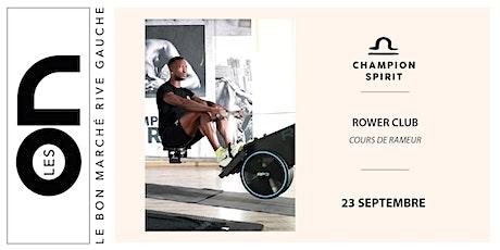 Les ON: Rower Club Champion Spirit billets